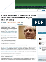 BOB WOODWARD -A 'Very Senior' White House Person Warned Me I'd 'Regret' What I'm Doing