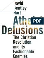 Atheist Delusions - David Bentley Hart