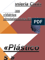 Vidrios, Plasticos, Instalaciones Electricas