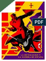 La Revolución y la Guerra de España (Tomo I) - Pierre Broué & Emile Temime