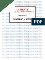 Quaderno 4-2012 - LA MENTE - Il Ponte Tra l'Io e Il Cervello