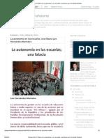 La autonomía en las escuelas; una falacia Luis Hernández Montalvo