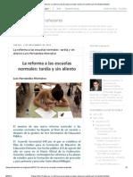 La reforma a las escuelas normales_ tardía y sin aliento Luis Hernández Montalvo
