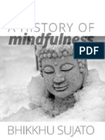 Bhikkhu-Sujato-A-History-of-Mindfulness-How-Insight-Worsted-Tranquillity-in-the-Satipaṭṭhāna-Sutta.pdf