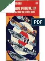 Osprey - Aircam Aviation Series 04 - Supermarine Spitfire Mk I-XVI in RAF, SAAF, RNZAF, RCAF & Foreign Service
