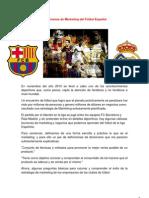7 Lecciones de Marketing del Fútbol Español