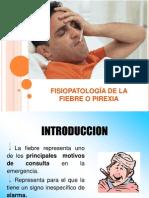FISIOPATOLOGÍA DE LA FIEBRE.ppt