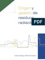 Origen y Gestion de Residuos Radiactivos