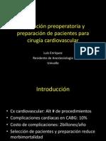 Valoración preoperatoria y preparación en cirugía cardiaca Luis Enriquez