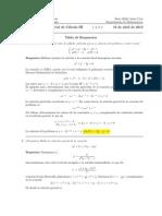 Corrección Primer Parcial Cálculo III, 16 de abril de 2013, segundo turno.