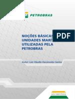 Noções Basicas de Unidade Maritimas Utilizadas pela Petrobras