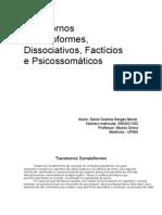 Transtornos Somatoformes, Transtornos  Factícios e Transtornos Reativos