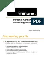 Personal Kanban - Stop Wasting You Life