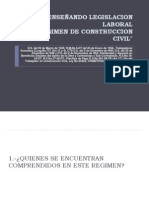 ENSEÑANDO LEGISLACION LABORAL REGIMEN DE CONSTRUCCION CIVIL