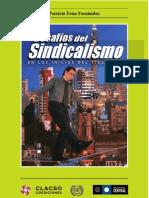 los desafios del sisndicalismo en los incios del siglo XXI_patricio frias fernández