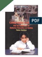 Contra Viento y Marea-la Reforma Educativa en Bolivia-franco Gamboa
