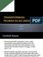 Kuliah5_TRANSFORMASI Peubah Acak