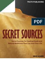 Secret Sources Natural Medicine
