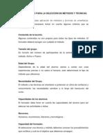 CRITERIOS PARA LA SELECCIÓN DE MÉTODOS Y TÉCNICAS