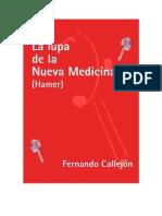 LA LUPA DE LA NUEVA MEDICINA - Fernando Callejón.