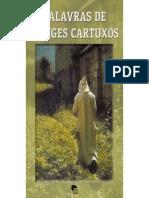 Palavras Dos Monges Cartuxos