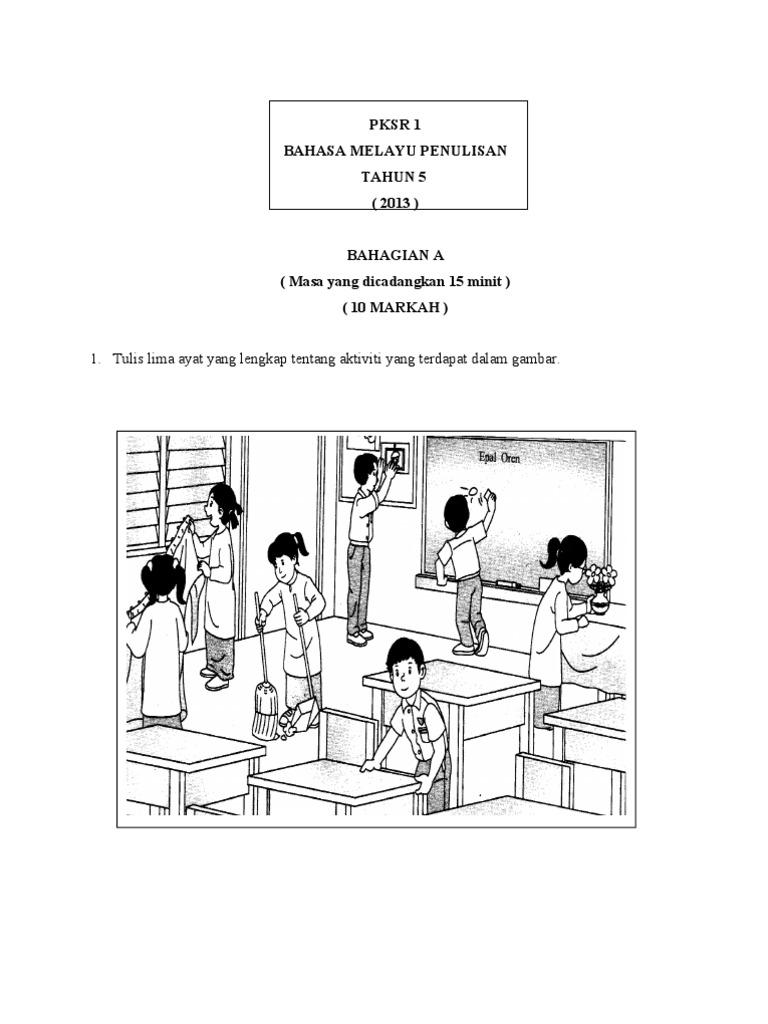 Soalan Bm Bahasa Melayu Penulisan Tahun 5