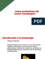 Unidad 1b - Procesos productivos del sector metalúrgico