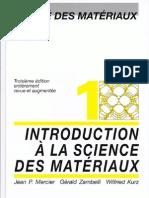 Introduction à la science des matériaux Par Jean Pierre Mercier-Wilfried Kurz-Gérald Zambelli