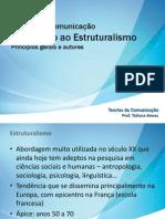 Teoria da Com_Estruturalismo_Introdução