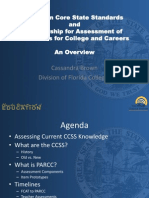 CCSS & Partnership for Assessment of Readiness for College and Careers An Overview