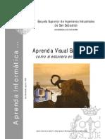 Aprenda Visual Basic 6 Como Si Estuviera en Primero - is - (Libros Tutorial Manual Cu