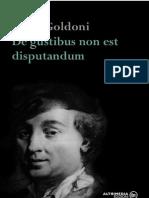 Carlo Goldoni - De Gustibus Non Est Disputandum