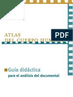 GUIA PELICULA Atlas Del Cuerpo Humano