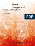 "Defining ""Weapons of Mass Destruction"".  Center for the Study of Weapons of Mass Destruction. National Defense University. DR. W. SETH CARUS and DR. JOHN F. REICHART."