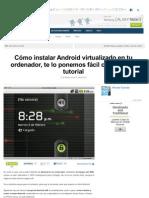 Como Instalar Android Virtualizado en Tu Ordenador
