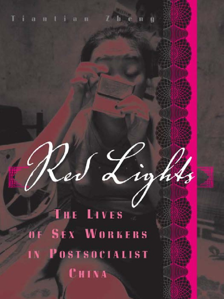 Red Lights The Lives Of Sex Workers In Postsocialist China Miss Qian Bao Summer Surface Female Wallet Masculinity Mao Zedong