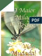 PT O Maior Milagre de Jesus