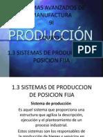 1.3 Sistemas de Produccion de Posicion Fija