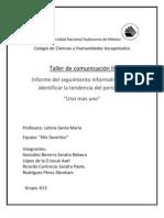 Informe Del Seguimiento Informativo, Tendencia de Uno Mas Uno