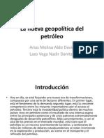 La nueva geopolítica del petróleo.pptx