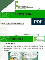 165807-TERMOLOGIA_1_TEMPERATURA_E_CALOR_ESCALAS_TERMOMÉTRICAS