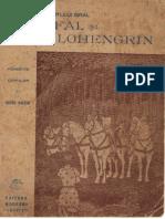 Legendele Sfantului Gral - Parsifal si Lohengrin - de Diego Valeri