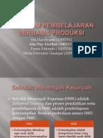 Program Pembelajaran Berbasis Produksi