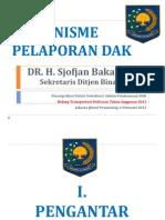 Mekanisme Pelaporan DAK (Transdes-peninsula) 5 Feb 2013