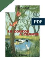 Langue Française Lecture Courante CE1 Le coucou a chanté Filloux