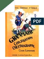 Langue Française Grammaire Conjugaison Orthographe CE1 CE2 Berthou Gremaux Voegelé