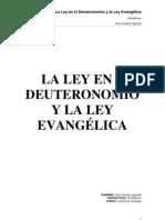 LA LEY EN EL DEUTERONOMIO Y LA LEY EVANGÉLICA