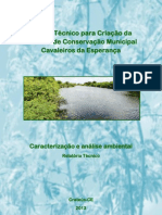 ESTUDO TÉCNICO PARA CRIAÇÃO DA UNIDADE DE CONSERVAÇÃO MUNICIPAL CAVALEIROS DA ESPERANÇA