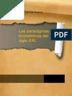 Los Paradigmas Económicos del Siglo XXI (David Sanchez Palacios)