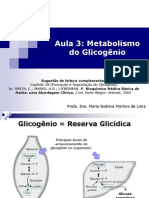 Aula 3 - Metabolismo do Glicogênio (Farmácia 2013)